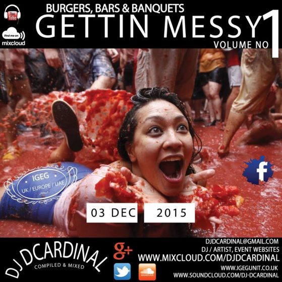 Gettin Messy Vol 1 - By DJ Remixkid DCardinal