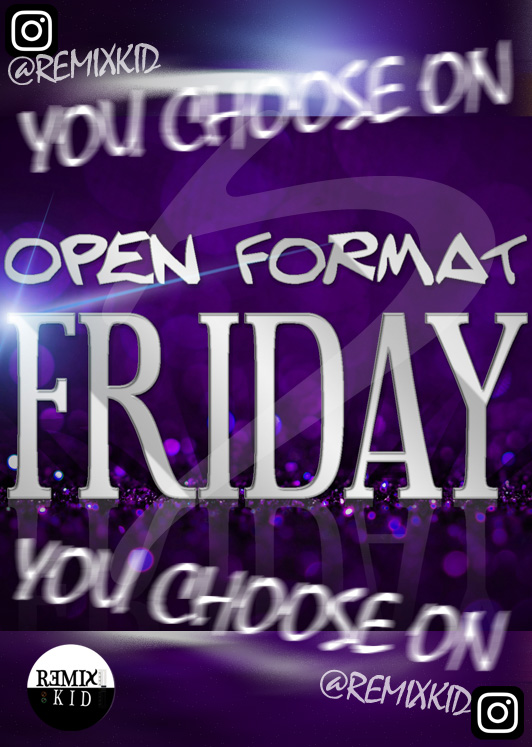 DJ Remixkid on Open Format Friday