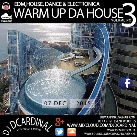 Warm Up Da House Vol 3 - By DJ DCardinal